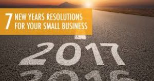 17-7 Resolutions For Your Small Business In 2017